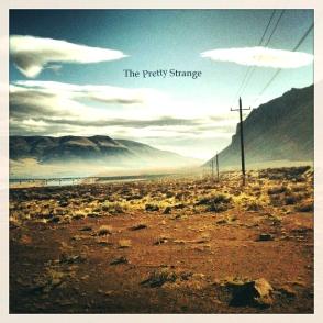 The Pretty Strange